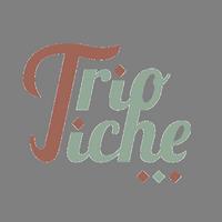 Trio Tiche
